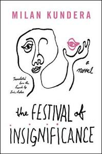 The Festival of Insignificance - Milan Kundera - cover