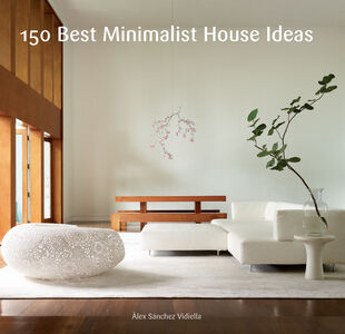 Foto Cover di 150 Best Minimalist House Ideas, Ebook inglese di Alex Sanchez, edito da HarperCollins