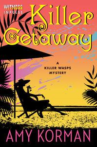 Foto Cover di Killer Getaway, Ebook inglese di Amy Korman, edito da HarperCollins
