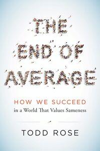 Foto Cover di The End of Average, Ebook inglese di Todd Rose, edito da HarperCollins