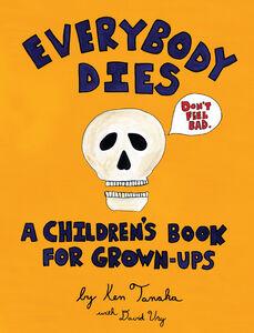 Ebook in inglese Everybody Dies Tanaka, Ken , Ury, David
