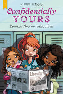 Confidentially Yours #1: Brooke's Not-So-Perfect Plan - Jo Whittemore - cover