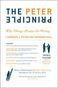 Foto Cover di The Peter Principle, Ebook inglese di Raymond Hull,Dr. Laurence J. Peter, edito da HarperCollins