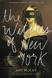 The Witches of New York - Ami McKay - cover