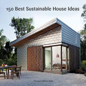 Ebook in inglese 150 Best Sustainable House Ideas Zamora, Francesc