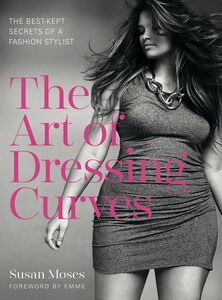 Ebook in inglese The Art of Dressing Curves Moses, Susan