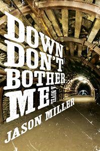 Foto Cover di Down Don't Bother Me, Ebook inglese di Jason Miller, edito da HarperCollins