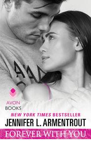 Foto Cover di Forever with You, Ebook inglese di Jennifer L. Armentrout, edito da HarperCollins