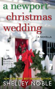 Ebook in inglese Newport Christmas Wedding Noble, Shelley