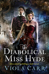 Foto Cover di The Diabolical Miss Hyde, Ebook inglese di Viola Carr, edito da HarperCollins