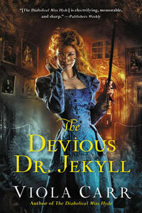 The Devious Dr. Jekyll: An Electric Empire Novel - Viola Carr - cover