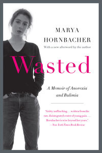 Foto Cover di Wasted Updated Edition, Ebook inglese di Marya Hornbacher, edito da HarperCollins