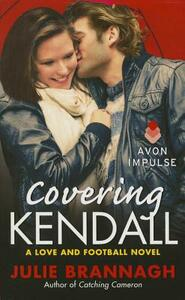 Covering Kendall - Julie Brannagh - cover