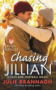 Chasing Jillian: A Love and Football Novel - Julie Brannagh - cover