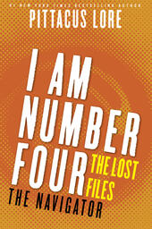I Am Number Four: The Lost Files: The Navigator