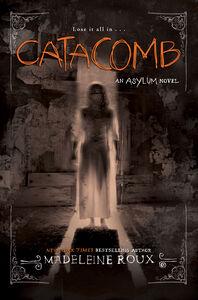 Foto Cover di Catacomb, Ebook inglese di Madeleine Roux, edito da HarperCollins