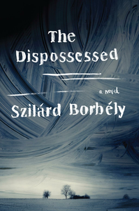 Ebook in inglese The Dispossessed Borbely, Szilard