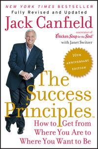 Foto Cover di The Success Principles(TM), Ebook inglese di Janet Switzer,Jack Canfield, edito da HarperCollins