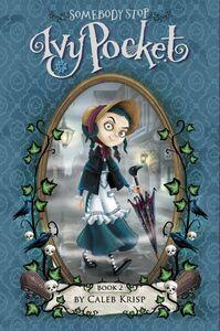 Foto Cover di Somebody Stop Ivy Pocket, Ebook inglese di Caleb Krisp, edito da HarperCollins