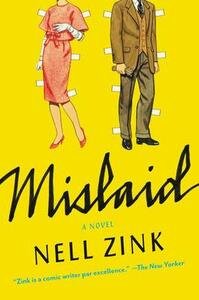 Mislaid - Nell Zink - cover