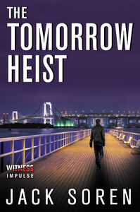 Foto Cover di The Tomorrow Heist, Ebook inglese di Jack Soren, edito da HarperCollins