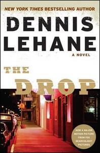The Drop - Dennis Lehane - cover