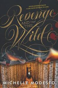 Revenge and the Wild - Michelle Modesto - cover