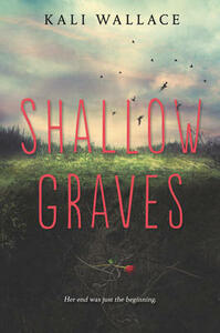 Shallow Graves - Kali Wallace - cover