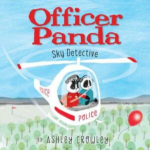 Officer Panda: Sky Detective - Ashley Crowley - cover