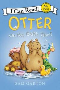 Otter: Oh No, Bath Time! - Sam Garton - cover
