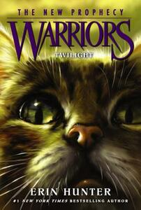 Warriors: The New Prophecy #5: Twilight - Erin Hunter - cover