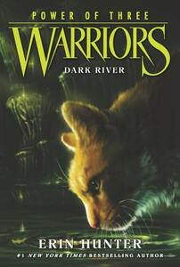 Warriors: Power of Three #2: Dark River - Erin Hunter - cover
