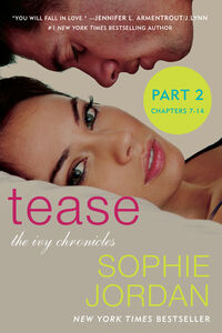 Ebook in inglese Tease (Part Two: Chapters 7 - 14) Jordan, Sophie