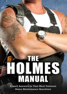 The Holmes Manual - Mike Holmes - cover