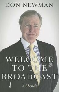 Welcome to the Broadcast - Don Newman - cover