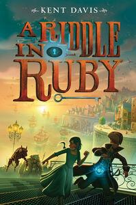 Foto Cover di A Riddle in Ruby, Ebook inglese di Kent Davis, edito da HarperCollins