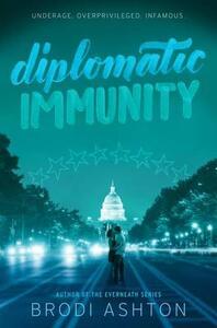 Diplomatic Immunity - Brodi Ashton - cover