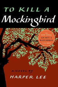 Foto Cover di To Kill a Mockingbird, Ebook inglese di Harper Lee, edito da HarperCollins