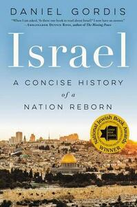 Israel: A Concise History of a Nation Reborn - Daniel Gordis - cover