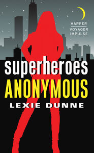 Ebook in inglese Superheroes Anonymous Dunne, Lexie
