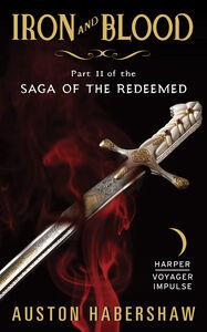Foto Cover di Iron and Blood, Ebook inglese di Auston Habershaw, edito da HarperCollins