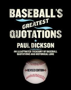 Ebook in inglese Baseball's Greatest Quotations Rev. Ed. Dickson, Paul