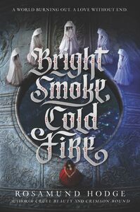 Ebook in inglese Bright Smoke, Cold Fire Hodge, Rosamund