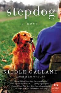 Stepdog: A Novel - Nicole Galland - cover