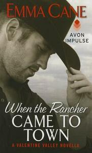 When the Rancher Came to Town - Emma Cane - cover