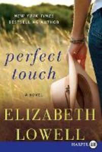 Perfect Touch [Large Print] - Elizabeth Lowell - cover