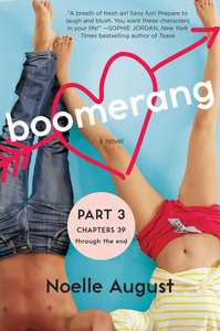 Ebook in inglese Boomerang (Part Three: Chapters 39 - The End) August, Noelle