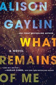Foto Cover di What Remains of Me, Ebook inglese di Alison Gaylin, edito da HarperCollins