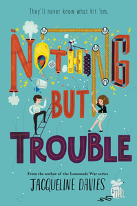 Ebook in inglese Nothing But Trouble Davies, Jacqueline