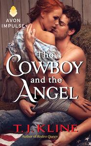 Foto Cover di Cowboy and the Angel, Ebook inglese di T. J. Kline, edito da HarperCollins
